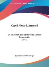 Cupid Abroad, Arrested - Jupiter Tonans Donnerhagel