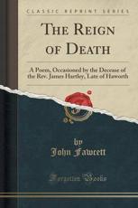 The Reign of Death - John Fawcett