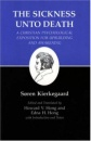 Kierkegaard's Writings, XIX: Sickness Unto Death: A Christian Psychological Exposition for Upbuilding and Awakening: Sickness Unto Death: A Christian ... Exposition for Upbuilding and Awakening v. 19