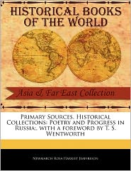 Primary Sources, Historical Collections - Newmarch Rosa Harriet Jeaffreson, Foreword by T. S. Wentworth