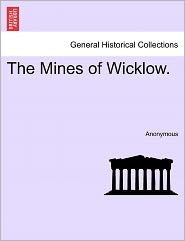 The Mines of Wicklow. - Anonymous