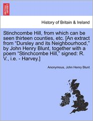 Stinchcombe Hill, from Which Can Be Seen Thirteen Counties, Etc. [An Extract from