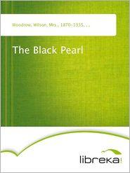 The Black Pearl - Wilson Woodrow