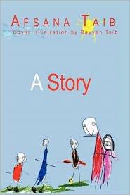 A Story - Afsana Taib