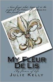 My Fleur de Lis - Julie Kelly