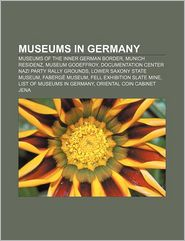 Museums In Germany - Books Llc