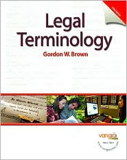 Legal Terminology - Gordon W. Brown