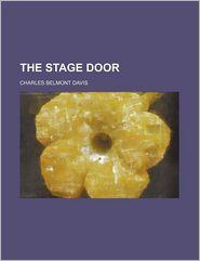 The Stage Door - Charles Belmont Davis