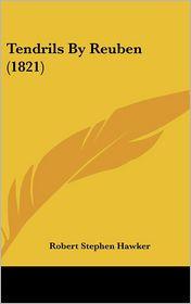 Tendrils by Reuben (1821) - Robert Stephen Hawker