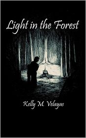 Light In The Forest - Kelly M. Velayas