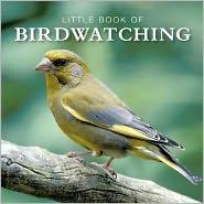 Little Book of Bird Watching