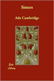 Sisters - Ada Cambridge
