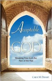 Acceptable To God - Carol M. Duhart