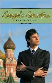Sergei's Sacrifice - Karen Fertig