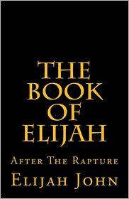 The Book of Elijah - Elijah John
