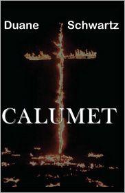 Calumet - Duane Schwartz