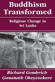 Buddhism Transformed: Religious Change in Sri Lanka