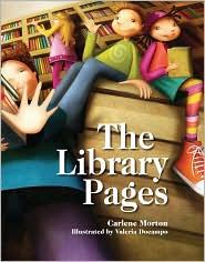 The Library Pages - Carlene Morton, Valeria Docampo (Illustrator)