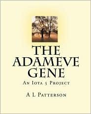 The Adameve Gene: An Iota 5 Project