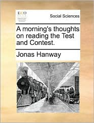 A Morning's Thoughts on Reading the Test and Contest