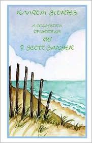 Random Stories: A Collection of Writings by J. Scott Sawyer - J. Scott Sawyer