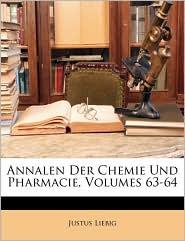 Annalen Der Chemie Und Pharmacie, Band LXIII