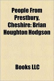 People From Prestbury, Cheshire: Brian Houghton Hodgson