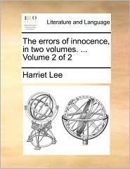The errors of innocence, in two volumes. ... Volume 2 of 2