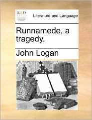 Runnamede, A Tragedy.