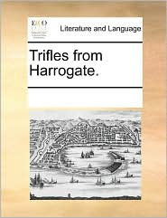 Trifles from Harrogate. - See Notes Multiple Contributors