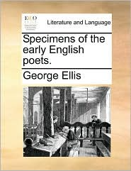 Specimens Of The Early English Poets.