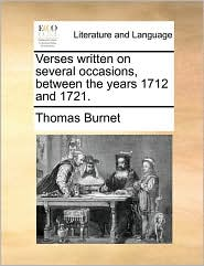 Verses written on several occasions, between the years 1712 and 1721. - Thomas Burnet