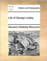 Life Of George Lesley.