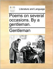 Poems On Several Occasions. By A Gentleman.