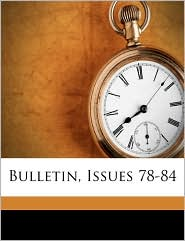 Bulletin, Issues 78-84 - Created by New York State Library