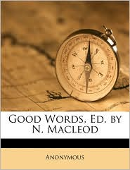 Good Words, Ed. by N. Macleod - Anonymous