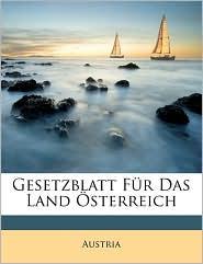 Gesetzblatt F r Das Land sterreich - Created by Austria