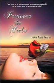 Princesa de Hielo: Locura Silente - Jasmin Marie Romero