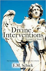 Divine Interventions ... Messages of Hope