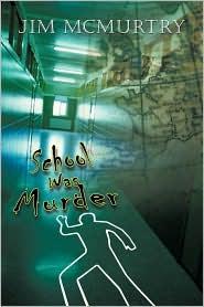School Was Murder