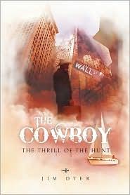 The Cowboy - Jim Dyer