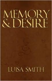 Memory & Desire - Luisa Smith
