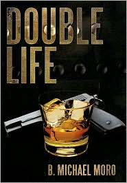 Double Life - B. Michael Moro
