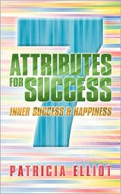 7 Attributes for Success: Inner Success & Happiness