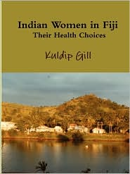 Indian Women in Fiji: Their Health Choices