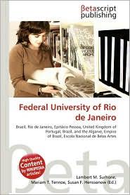Federal University of Rio de Janeiro - Lambert M. Surhone, Miriam T. Timpledon, Susan F. Marseken
