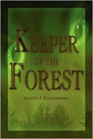 Keeper Of The Forest - Scott J. Patterson