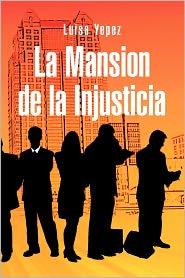 La Mansion de La Injusticia