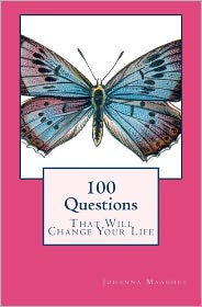 100 Questions That Will Change Your Life