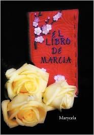 El Libro de Marcia - Marycela